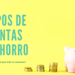 tipos de cuentas de ahorro blog