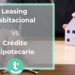 Credito hipotecario o leasing.blog